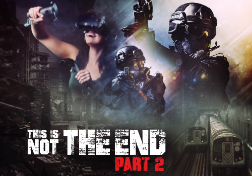 Jeu Réalité Virtuelle This Is Not The End 2 Saint Quentin en Yvelines